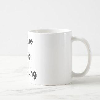 Stoppen Sie bitte Twerking Kaffeetasse