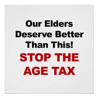 Stoppen Sie die Alters-Steuer Poster