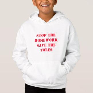 Stoppen Sie die Hausaufgaben retten die Bäume Hoodie
