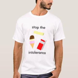 Stoppen Sie die Intoleranz T-Shirt