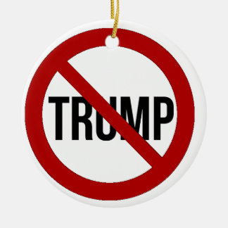 Stoppen Sie Donald Trump Anti-Trumpf 2016 Keramik Ornament
