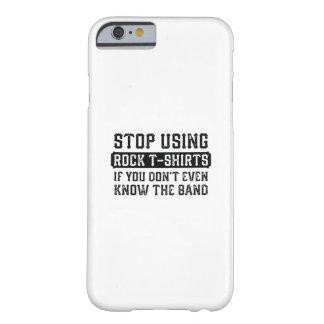 Stoppen Sie, Felsen-T - Shirts zu verwenden Barely There iPhone 6 Hülle