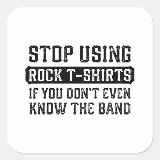 Stoppen Sie, Felsen-T - Shirts zu verwenden Quadratischer Aufkleber