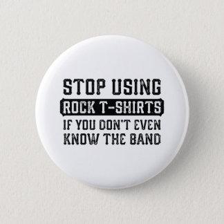 Stoppen Sie, Felsen-T - Shirts zu verwenden Runder Button 5,1 Cm