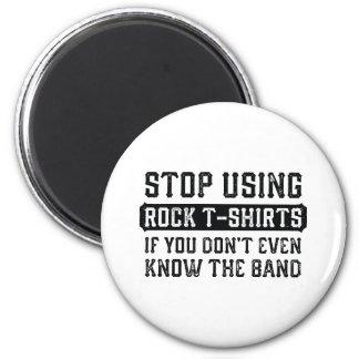 Stoppen Sie, Felsen-T - Shirts zu verwenden Runder Magnet 5,1 Cm