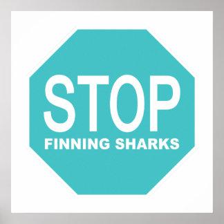 Stoppen Sie Finning Haifisch-Zeichen Poster