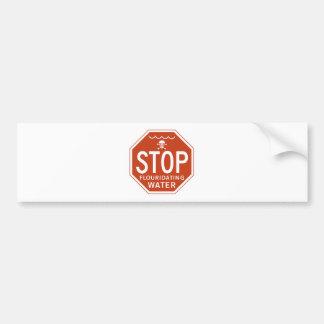 STOPPEN Sie FLUORIDATING WASSER - Fluorid/Aktivism Autoaufkleber
