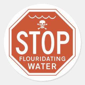 STOPPEN Sie FLUORIDATING WASSER - Runder Aufkleber