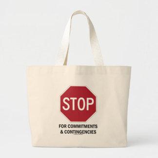 Stoppen Sie für Verpflichtungen u. Möglichkeiten Jumbo Stoffbeutel
