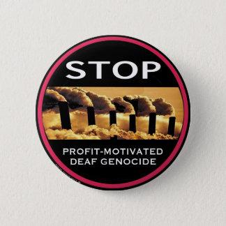 Stoppen Sie Gewinn-Motivierten tauben Genozidknopf Runder Button 5,7 Cm