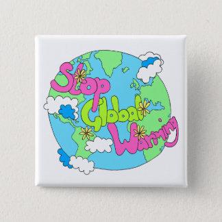 Stoppen Sie globalen Knopf der Erwärmungs-| Quadratischer Button 5,1 Cm