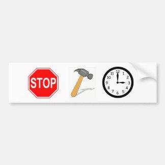 Stoppen Sie… Hämmern Sie Zeit! Autoaufkleber