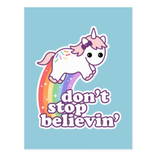 Stoppen Sie nicht Believin in den Einhörnern Postkarte