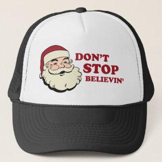 Stoppen Sie nicht Believin Sankt Truckerkappe