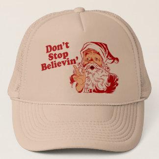 Stoppen Sie nicht, Weihnachten zu glauben Truckerkappe