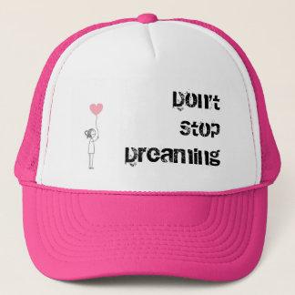 Stoppen Sie nicht zu träumen Truckerkappe