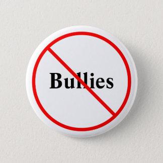 Stoppen Sie Tyrann-Knopf Runder Button 5,7 Cm