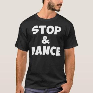 Stoppen Sie u. tanzen Sie Shirt