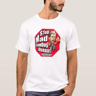 """""""Stoppen Sie wütende Cowboy-Krankheit"""" Anti-Bush T-Shirt"""