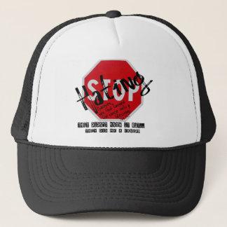 Stoppen Sie zu hassen Truckerkappe