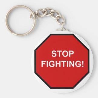 Stoppen Sie zu kämpfen Schlüsselanhänger
