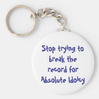 Stoppen Sie zu versuchen, die Aufzeichnung für Schlüsselanhänger