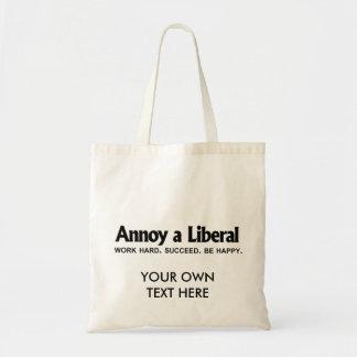 Stören Sie einen Liberalen - Arbeit stark. Folgen Budget Stoffbeutel