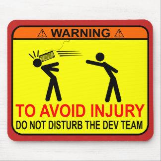 Stören Sie nicht das Entwickler-Team Mousepad