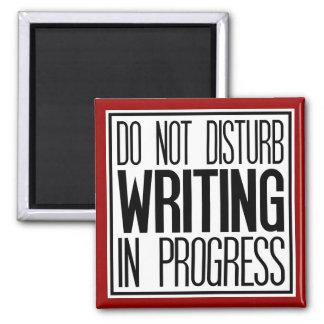 Stören Sie nicht das Schreiben des laufenden Quadratischer Magnet