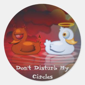 Stören Sie nicht meine Kreise Runder Sticker