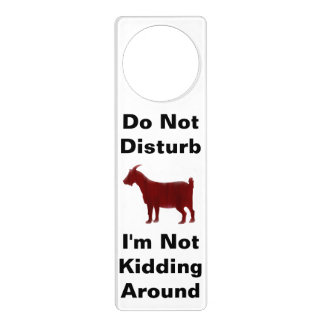 Stören Sie nicht mich scherzen nicht um Ziege Türanhänger