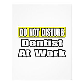 Stören Sie… praktizierenden Zahnarzt nicht 21,6 X 27,9 Cm Flyer