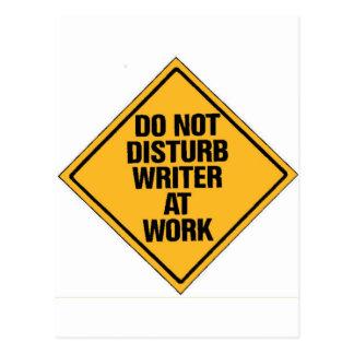 Stören Sie Verfasser nicht bei der Arbeit Postkarte