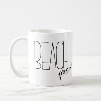 Strand bitte! Kaffee-Tasse Kaffeetasse