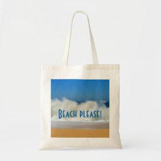 Strand bitte! mit zusammenstoßenden Wellen Tragetasche