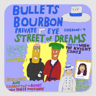 Straße Kugel-Bourbons #4 von Träumen umfassen Quadratischer Aufkleber