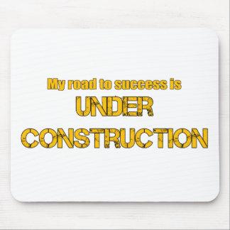 Straße zum Erfolg ist im Bau Mousepad