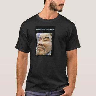 Strenger Asiat T-Shirt