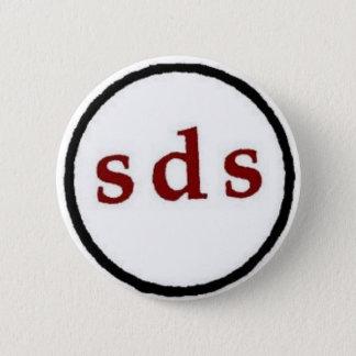 Studenten für einen Knopf der demokratischen Runder Button 5,7 Cm