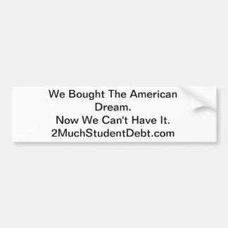 Studenten-Schulden-Autoaufkleber Autoaufkleber