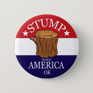 Stumpf-Kampagnen-Knopf Runder Button 5,7 Cm