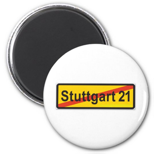 Stuttgart 21 runder magnet 5,7 cm