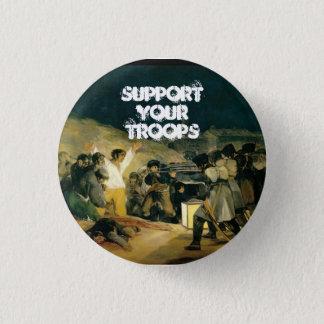 Stützen Sie Ihre Truppen Runder Button 2,5 Cm