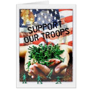 Stützen Sie unsere Truppen Grußkarte