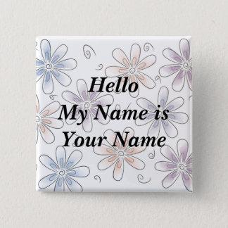 stylized Blumen, hallo mein Name ist Ihr Name Quadratischer Button 5,1 Cm