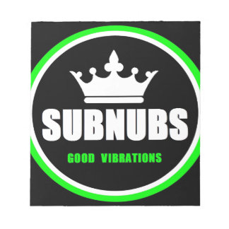 SubNubs_GoodVibrations Notizblock