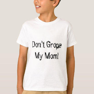 suchen Sie nicht mein Spaß-Shirt der Mammas TSA T-Shirt