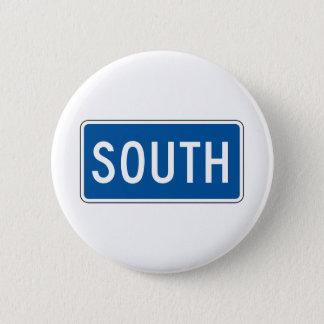 SüdStraßenschild Runder Button 5,7 Cm