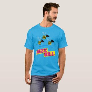 Summen-Tötung T-Shirt