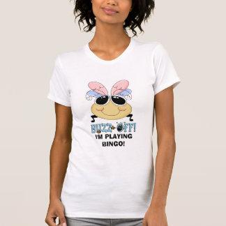 Summen weg vom Bingo-T - Shirt
